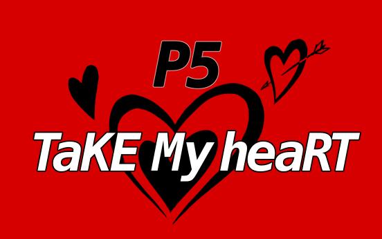 Take my heart【ペルソナ二次創作】